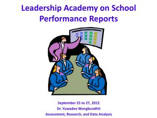 Leadership Academy on School Performance Reports