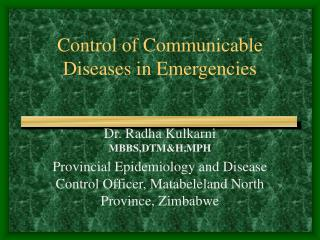 Control of Communicable Diseases in Emergencies