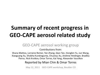 Summary of recent  progress in GEO-CAPE aerosol related study