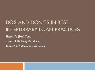Dos and Don'ts in Best Interlibrary Loan Practices