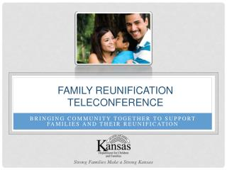 Family Reunification Teleconference