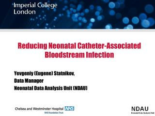 Reducing Neonatal Catheter-Associated Bloodstream Infection