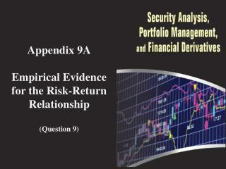 Appendix 9A Empirical Evidence for the Risk-Return Relationship (Question 9)
