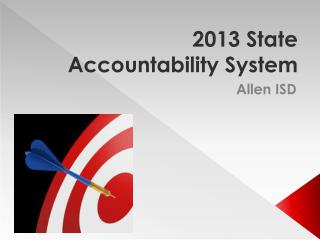 2013 State Accountability System