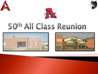 50 th  All Class Reunion