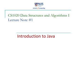 CS1020 Data Structures and Algorithms I Lecture Note #1