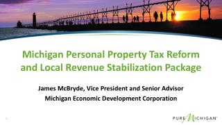 Michigan Personal Property Tax Reform and Local Revenue Stabilization Package
