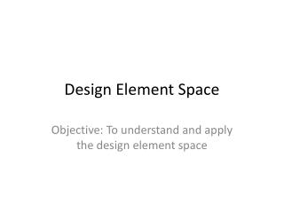 Design Element Space