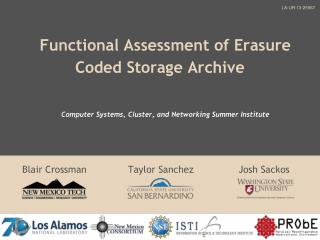 Functional Assessment of Erasure Coded Storage Archive