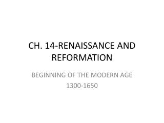 CH. 14-RENAISSANCE AND REFORMATION