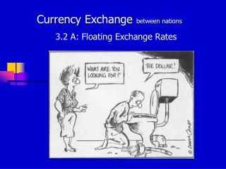 Currency Exchange  between nations