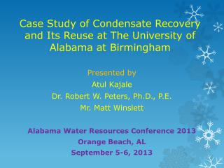 Case Study of Condensate Recovery and Its Reuse at The University of Alabama at Birmingham