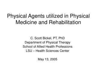 Physical Agents utilized in Physical Medicine and Rehabilitation
