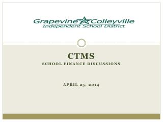 CTMS School finance discussions April 25, 2014