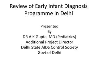 Review of Early Infant Diagnosis Programme in Delhi