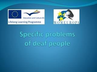 Specific problems of  deaf  people