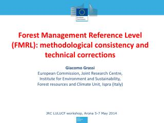 Forest Management Reference Level (FMRL ):  methodological  consistency and technical  corrections