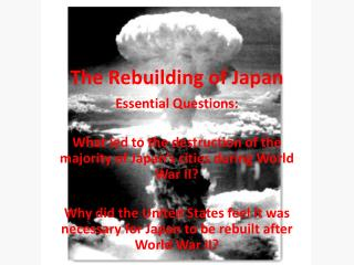 The Rebuilding of Japan