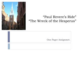 """Paul Revere's Ride "" ""The Wreck of the Hesperus"""