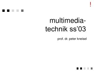 multimedia-technik ss'03