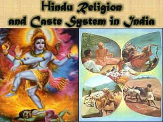 H indu Religion  and Caste System in India