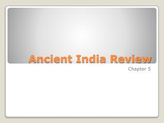 Ancient India Review