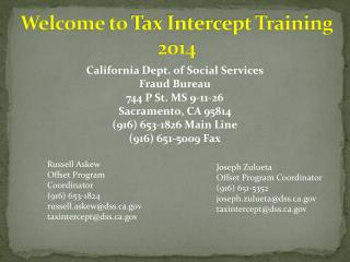 Welcome to Tax Intercept Training  2014