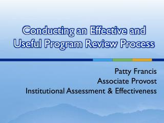 Conducting an Effective and Useful Program Review Process