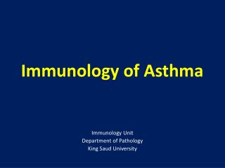 Immunology of Asthma