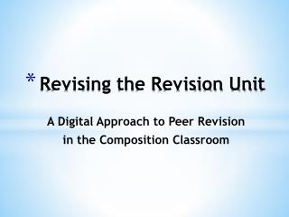 Revising the Revision Unit