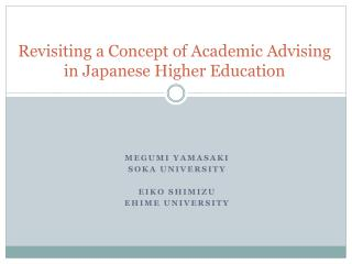 Revisiting a Concept of Academic Advising  in Japanese Higher Education