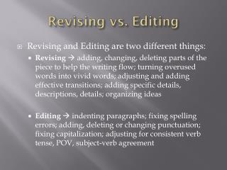 Revising vs. Editing