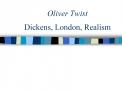 Oliver Twist Dickens, London, Realism