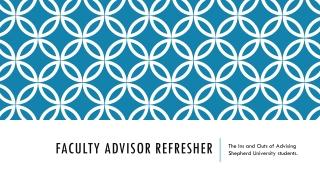 Faculty Advisor Refresher