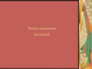 Theme statements (revisited)