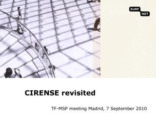 CIRENSE revisited