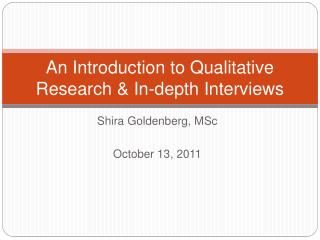 An Introduction to Qualitative Research & In-depth Interviews