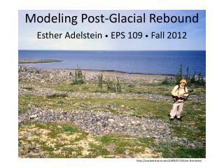 Modeling Post-Glacial Rebound