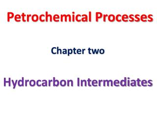 Petrochemical Processes