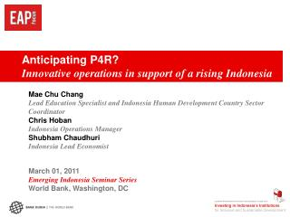 Anticipating P4R? Innovative operations in support of a rising Indonesia