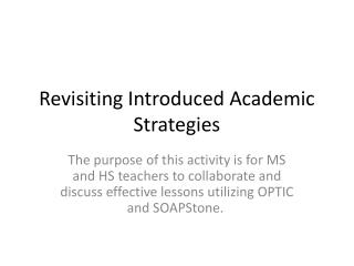 Revisiting Introduced Academic Strategies
