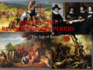 Unit 1 – The Revolutionary Period