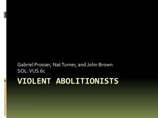 Violent Abolitionists