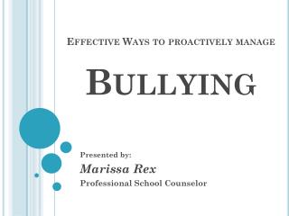 Effective Ways to proactively manage Bullying