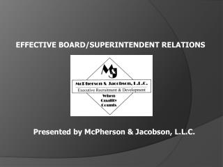 EFFECTIVE BOARD/SUPERINTENDENT RELATIONS