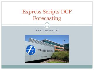 Express Scripts  DCF Forecasting