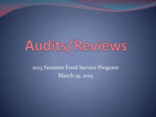 Audits/Reviews