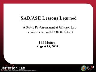 SAD/ASE Lessons Learned