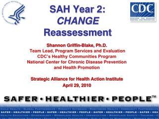 SAH Year 2: CHANGE Reassessment