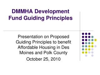 DMMHA Development Fund Guiding Principles